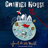 Farewell To The World by Crowded House