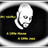 A Little House a Little Jazz by James