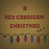 A Red Cardigan Christmas, Vol. 2 by Various Artists