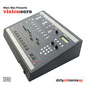 Dirty Old remix EP by Visioneers