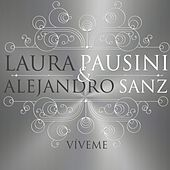 Víveme (with Alejandro Sanz 2013) by Laura Pausini