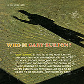 Who Is Gary Burton by Gary Burton