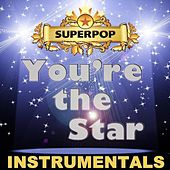 Superpop - You're the Star (Instrumentals) by Various Artists