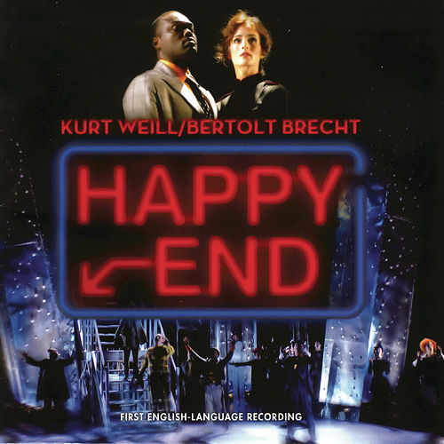 Happy End by Kurt Weill