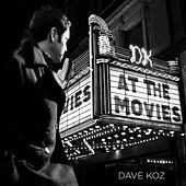 At The Movies by Dave Koz