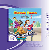 Classic Tunes for Kids 1 by Various Artists
