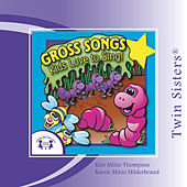 Gross Songs Kids Love To Sing by Various Artists