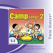 Camp Songs 2 by Various Artists