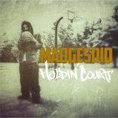 Holdin' Court by Madgesdiq