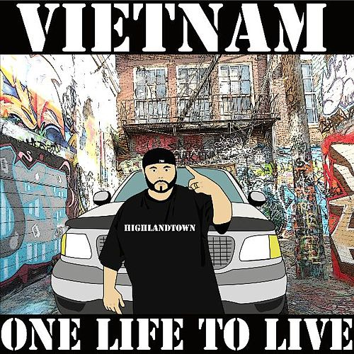 One Life to Live by VietNam
