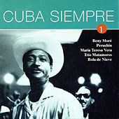 Cuba Siempre Vol. 1 by Various Artists