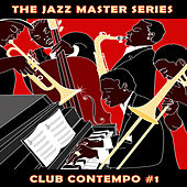 The Jazz Master Series: Club Contempo, Vol. 1 by Various Artists