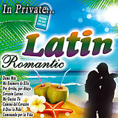 In Private... Latin Romantic by Various Artists