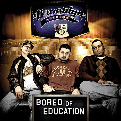 Bored Of Education (Instrumentals) by Brooklyn Academy