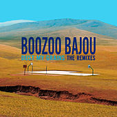Dust My Grains - The Remixes by Boozoo Bajou
