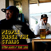 Step Bacc / The Wiz by People Under The Stairs