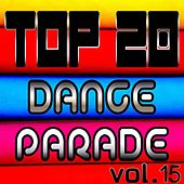 Top 20 Dance Parade, Vol. 15 by Various Artists