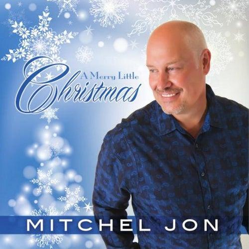 A Merry Little Christmas by Mitchel Jon