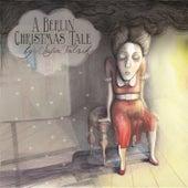 A Berlin Christmas Tale von Sofia Talvik