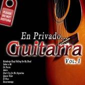 En Privado... Guitarra Vol. 1 by Various Artists