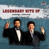 Legendary Hits of Nadeem - Shravan by Various Artists