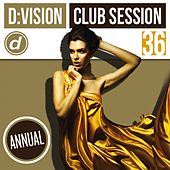D:vision Club Session 36 [Annual] by Various Artists