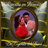 Opereta en Directo: La Leyenda del Beso by Coral Lírica de las Palmas