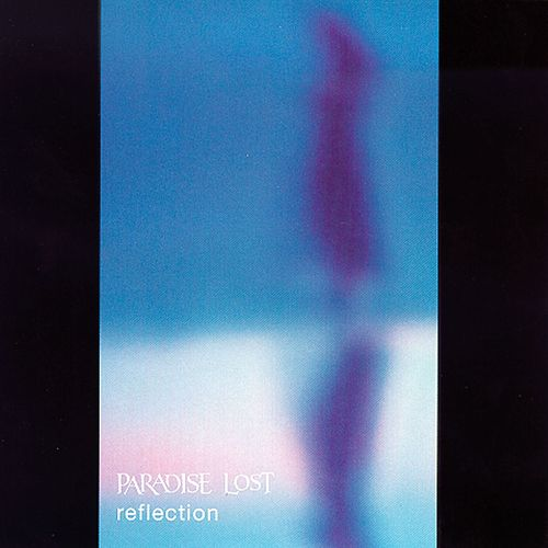 Reflection by Paradise Lost