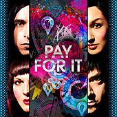 Pay For It by Mindless Self Indulgence