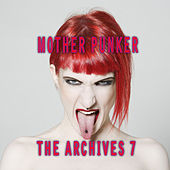 Mother Punker, The Archives, Vol. 7 by Various Artists