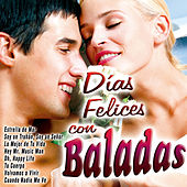Días Felices Con Baladas by Various Artists