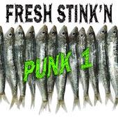 Fresh Stink'n Punk, Vol. 1 by Various Artists