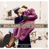 Big Band Love Songs by Steve Wingfield