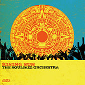 Rising Sun by The Souljazz Orchestra
