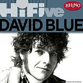 Rhino Hi-Five: David Blue by David Blue