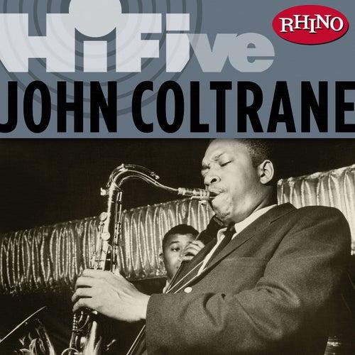 Rhino Hi-Five: John Coltrane by John Coltrane
