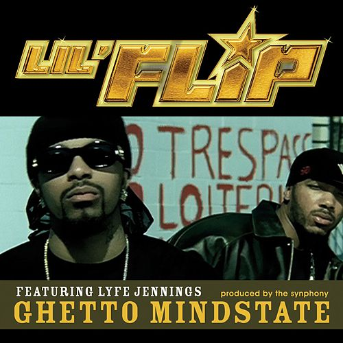 Ghetto Mindstate by Lil' Flip