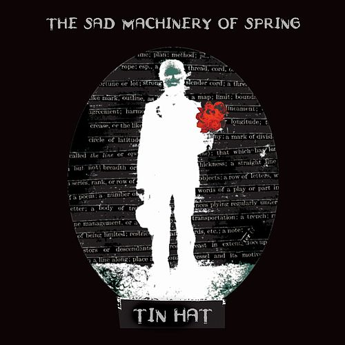 The Sad Machinery Of Spring by Tin Hat Trio