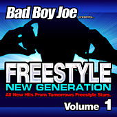 Badboyjoe Freestyle New Generation Vol.1 by Various Artists