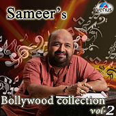 Sameer's Bollywood Collection, Vol. 2 by Various Artists