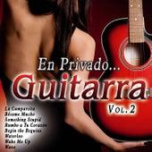 En Privado... Guitarra Vol. 2 by Various Artists