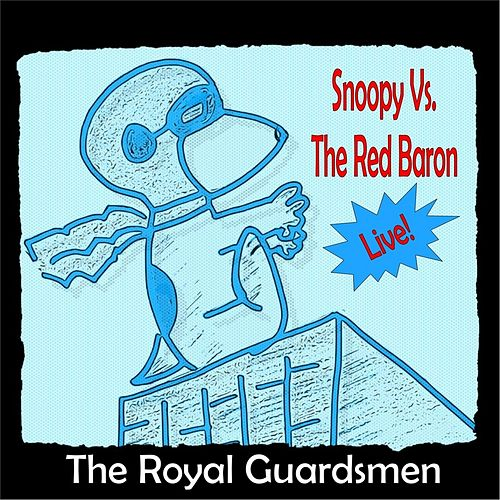 Snoopy vs. the Red Baron Live by The Royal Guardsmen