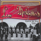 Epoca de Oro, Vol. 1 by Los Melódicos