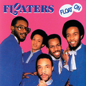 Float On by The Floaters