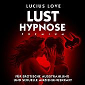 Lust Hypnose by Lucius Love