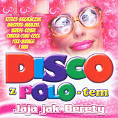 Disco z Polo-tem – Jaja jak berety by Various Artists