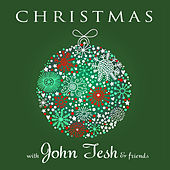 Christmas with John Tesh and Friends by Various Artists