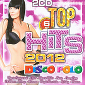 Top Hits 2012 Vol. 6 by Various Artists