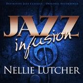 Jazz Infusion - Nellie Lutcher by Nellie Lutcher