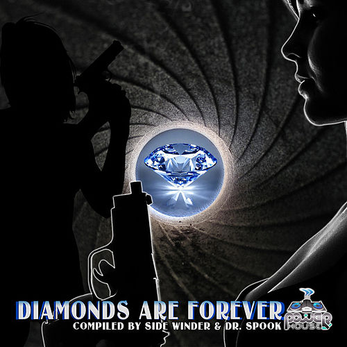 Diamonds Are Forever By Side Winder & Dr.Spook: Best of Trance, Progressive, Goa and Psytrance Hits by Various Artists